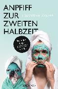 Cover-Bild zu Anpfiff zur zweiten Halbzeit (eBook) von Eisert, Christian