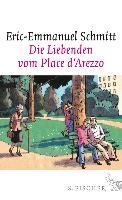 Cover-Bild zu Die Liebenden vom Place d'Arezzo (eBook) von Schmitt, Eric-Emmanuel
