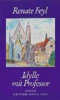 Cover-Bild zu Idylle mit Professor (eBook) von Feyl, Renate