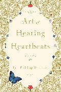Cover-Bild zu The Art of Hearing Heartbeats von Sendker, Jan-Philipp