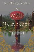 Cover-Bild zu A Well-Tempered Heart von Sendker, Jan-Philipp