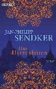 Cover-Bild zu Das Herzenhören (eBook) von Sendker, Jan-Philipp