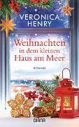 Cover-Bild zu Weihnachten in dem kleinen Haus am Meer von Henry, Veronica