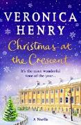 Cover-Bild zu Christmas at the Crescent (eBook) von Henry, Veronica