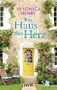 Cover-Bild zu Ein Haus fürs Herz (eBook) von Henry, Veronica