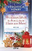 Cover-Bild zu Weihnachten in dem kleinen Haus am Meer (eBook) von Henry, Veronica