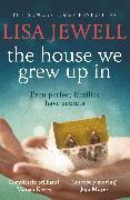 Cover-Bild zu The House We Grew Up In (eBook) von Jewell, Lisa
