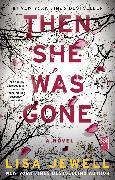 Cover-Bild zu Then She Was Gone von Jewell, Lisa