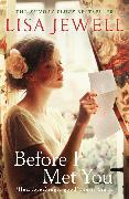 Cover-Bild zu Before I Met You (eBook) von Jewell, Lisa