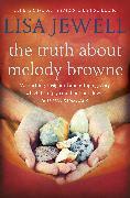 Cover-Bild zu The Truth About Melody Browne (eBook) von Jewell, Lisa