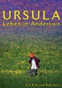 Cover-Bild zu Ursula - Leben in Anderswo von Rolf Lyssy (Reg.)