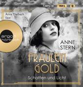 Cover-Bild zu Fräulein Gold. Schatten und Licht von Stern, Anne