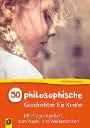 Cover-Bild zu 50 philosophische Geschichten für Kinder von de Theije-Avontuur, Nel