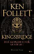 Cover-Bild zu Kingsbridge - Der Morgen einer neuen Zeit von Follett, Ken