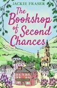 Cover-Bild zu The Bookshop of Second Chances (eBook) von Fraser, Jackie
