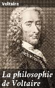 Cover-Bild zu La philosophie de Voltaire (eBook) von Voltaire