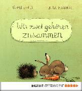 Cover-Bild zu Wir zwei gehören zusammen (eBook) von Engler, Michael