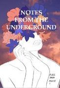 Cover-Bild zu Notes from the Underground: Fall 2019 (Notes from the Underground: Maclay Upper School's Journal of Creative Writing, #7) (eBook) von Fleischer, Lauren