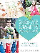 Cover-Bild zu Screen-Free Crafts Kids Will Love von Lilly, Lynn