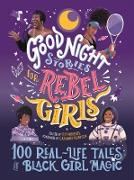 Cover-Bild zu Good Night Stories for Rebel Girls: 100 Real-Life Tales of Black Girl Magic (eBook) von Workneh, Lilly (Hrsg.)
