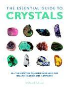 Cover-Bild zu The Essential Guide to Crystals von Lilly, Simon & Sue