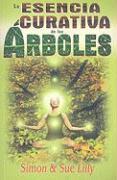 Cover-Bild zu La Esencia Curativa de los Arboles von Lilly, Sue