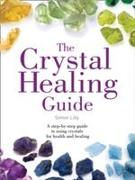 Cover-Bild zu The Crystal Healing Guide von Lilly, Simon
