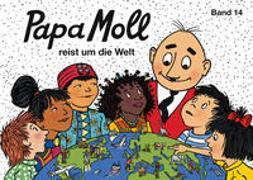Cover-Bild zu Papa Moll reist um die Welt von Strebel, Guido