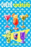 Queer Cocktails von Laney, Lewis (Hrsg.)