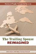 The Trailing Spouse Reimagined von Resler, Rylla