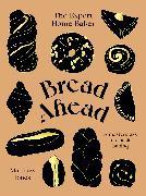Bread Ahead: The Expert Home Baker von Jones, Matthew