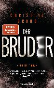 Cover-Bild zu Der Bruder (eBook) von Brand, Christine