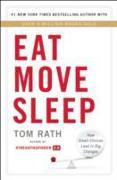 Eat Move Sleep von Rath, Tom