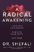 A Radical Awakening von Tsabary, Shefali