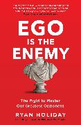 Ego is the Enemy von Holiday, Ryan