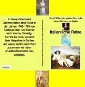 Cover-Bild zu Johann Wolfgang von Goethe: Italienische Reise (eBook) von Goethe, Johann Wolfgang