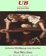 Cover-Bild zu Universum Klassiker 1: Das Märchen (eBook) von Goethe, Johann Wolfgang von
