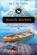 Cover-Bild zu Hamish Macbeth riskiert Kopf und Kragen von Beaton, M. C.