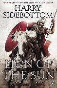Cover-Bild zu Warrior of Rome III: Lion of the Sun von Sidebottom, Harry