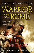 Cover-Bild zu Warrior of Rome I: Fire in the East von Sidebottom, Harry