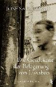 Cover-Bild zu Die Geschichte der Belagerung von Lissabon (eBook) von Saramago, José