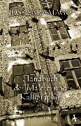 Cover-Bild zu Handbuch der Malerei und Kalligraphie (eBook) von Saramago, José