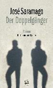 Cover-Bild zu Der Doppelgänger (eBook) von Saramago, José