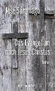 Cover-Bild zu Das Evangelium nach Jesus Christus (eBook) von Saramago, José