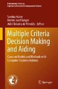 Cover-Bild zu Multiple Criteria Decision Making and Aiding (eBook) von Huber, Sandra (Hrsg.)