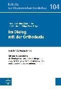 Cover-Bild zu Im Dialog mit der Orthodoxie (eBook) von Illert, Martin (Hrsg.)