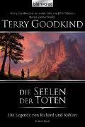 Cover-Bild zu Die Legende von Richard und Kahlan 03 von Goodkind, Terry