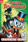 Cover-Bild zu Lustiges Taschenbuch Nr. 472. Gnadenlose Gegner von Disney, Walt