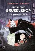 Cover-Bild zu Der kleine Gruselshop - Der zahnlose Vampir von Hai, Magdalena