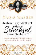 Cover-Bild zu Jeden Tag blättert das Schicksal eine Seite um von Wassef, Nadia